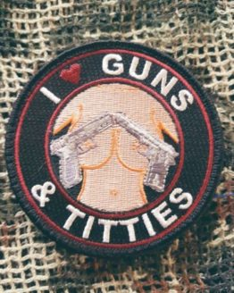 Patch Guns and Titties