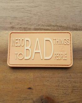 WE DO BAD THINGS, desert