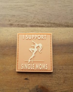 I Support Single Moms, desert