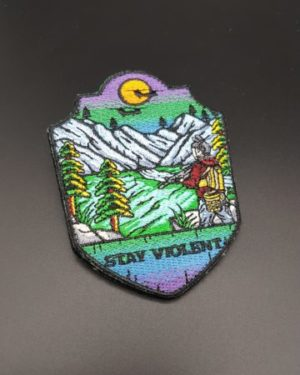 STAY VIOLENT Patch
